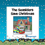 Skegness Seasiders - The Seasiders save Christmas