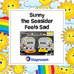 Sunny the Seasider Feels Sad