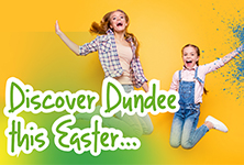 Discover Dundee this Easter