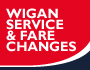 image of service and fare changes in Wigan from Sunday 21 July 2019