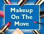 Make Up On The Move
