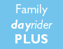 Family dayrider PLUS promo panel